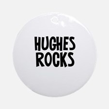 Hughes Rocks Ornament (Round)