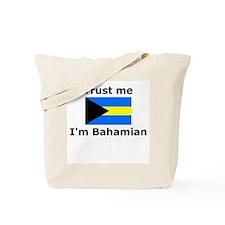 Trust me I'm Bahamian Tote Bag