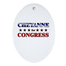 CHEYANNE for congress Oval Ornament