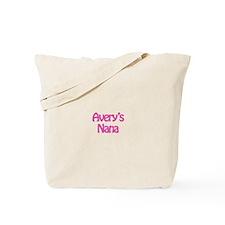 Avery's Nana  Tote Bag