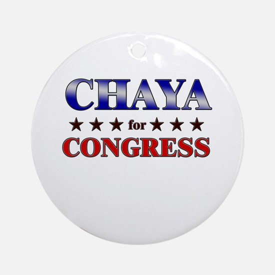 CHAYA for congress Ornament (Round)