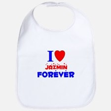I Love Jazmin Forever - Bib