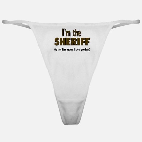 I'm the Sheriff Classic Thong