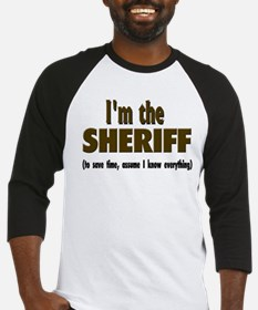 I'm the Sheriff Baseball Jersey