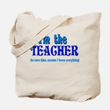 I'm the Teacher Tote Bag