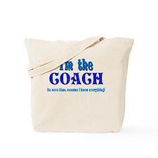 I'm the Coach -Blue Tote Bag