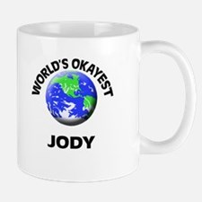 World's Okayest Jody Mugs