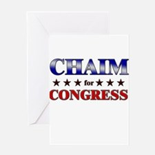 CHAIM for congress Greeting Card