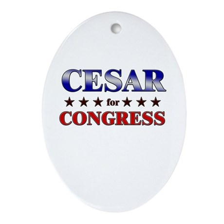CESAR for congress Oval Ornament