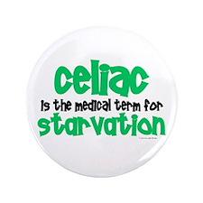 "Celiac: Starvation 1 3.5"" Button (100 pack)"