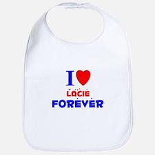 I Love Lacie Forever - Bib
