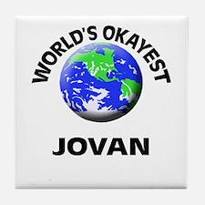 World's Okayest Jovan Tile Coaster