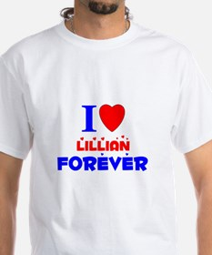 I Love Lillian Forever - Shirt