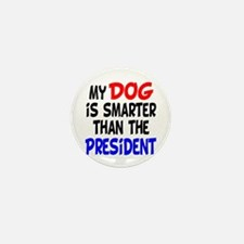 Dog Smarter Than-2 Mini Button