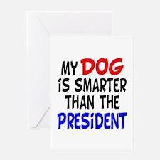 Dog Smarter Than-2 Greeting Card