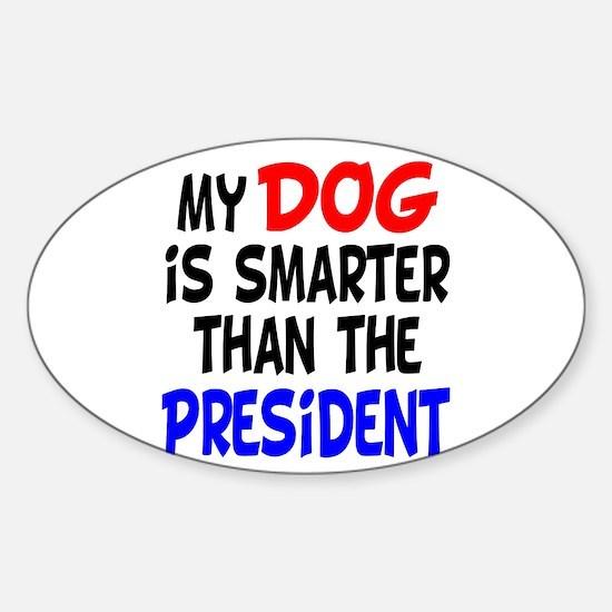 Dog Smarter Than-2 Oval Decal