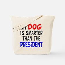 Dog Smarter Than-2 Tote Bag