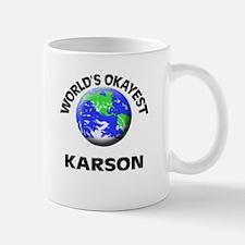 World's Okayest Karson Mugs