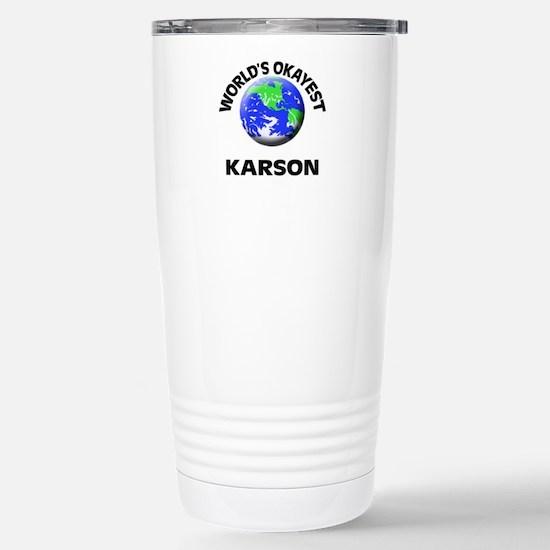 World's Okayest Karson Stainless Steel Travel Mug
