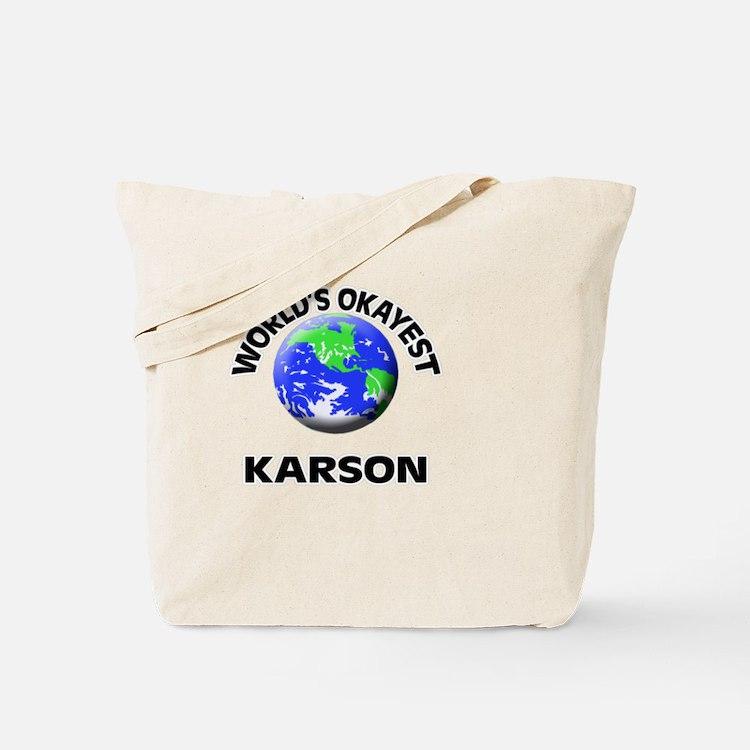 World's Okayest Karson Tote Bag