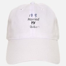 I Married My Stalker Baseball Baseball Cap