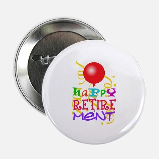 "Happy Retirement 2.25"" Button (10 pack)"