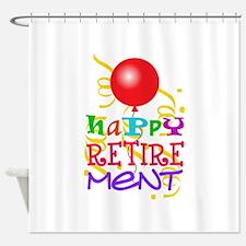 Happy Retirement Shower Curtain