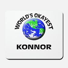 World's Okayest Konnor Mousepad