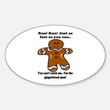 GINGERBREAD MAN! Oval Decal
