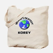 World's Okayest Korey Tote Bag