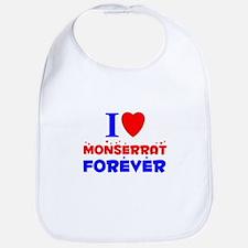 I Love Monserrat Forever - Bib