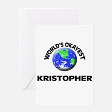 World's Okayest Kristopher Greeting Cards