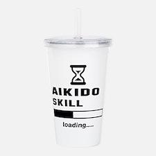 Aikido Skill Loading.. Acrylic Double-wall Tumbler