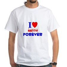I Love Netty Forever - Shirt