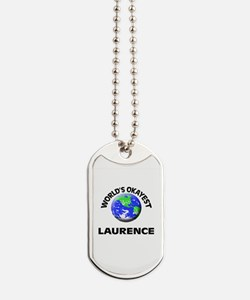 World's Okayest Laurence Dog Tags