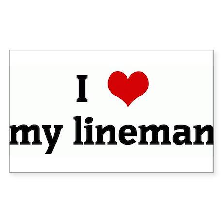 I Love my lineman Rectangle Sticker