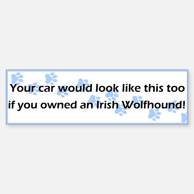 Your Car Irish Wolfhound Bumper Bumper Bumper Sticker