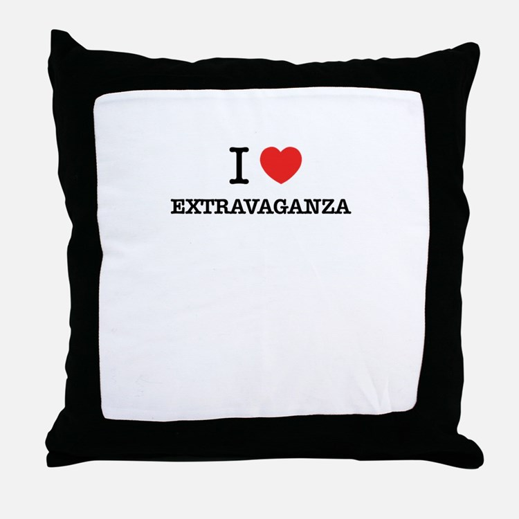 I Love EXTRAVAGANZA Throw Pillow