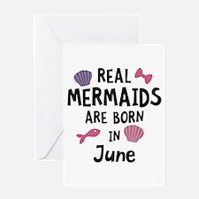 Mermaids are born in June C1757 Greeting Cards