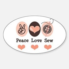 Peace Love Sew Sewing Oval Decal