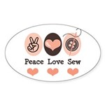 Peace Love Sew Sewing Oval Sticker