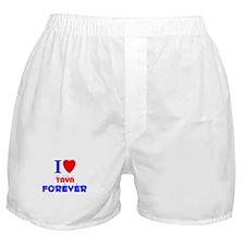 I Love Taya Forever - Boxer Shorts