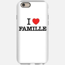 I Love FAMILLE iPhone 6/6s Tough Case