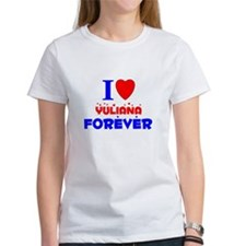 I Love Yuliana Forever - Tee