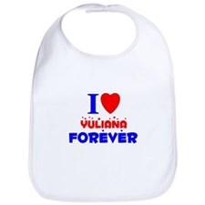 I Love Yuliana Forever - Bib