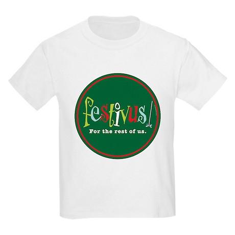 Festivus Kids Light T-Shirt