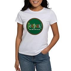 FESTIVUS™ Women's T-Shirt