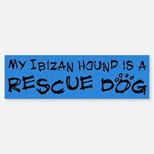 Rescue Dog Ibizan Hound Bumper Bumper Bumper Sticker