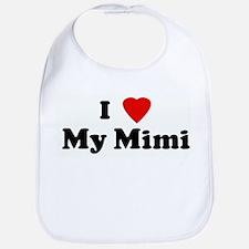 I Love My Mimi Bib