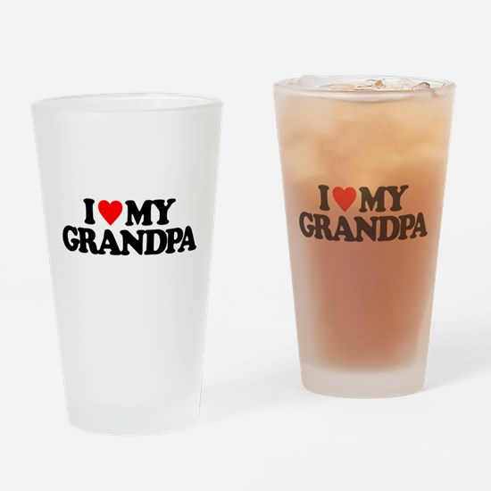 I LOVE MY GRANDPA Drinking Glass